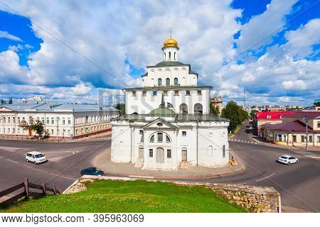 The Golden Gate Of Vladimir Or Zolotye Vorota Is An Ancient Russian City Gate In The Centre Of Vladi