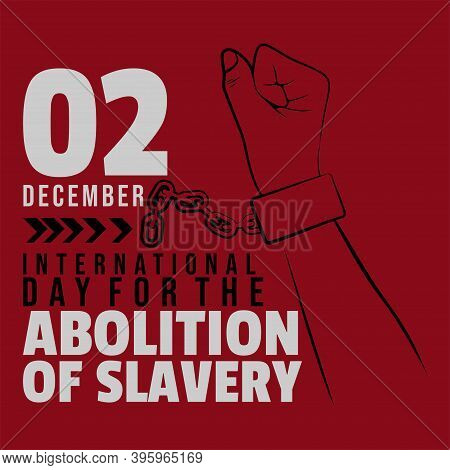 International Day For The Abolition Of Slavery Design With Line Art Of Handcuffed Vector Illustratio