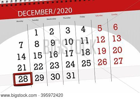 Calendar Planner For The Month December 2020, Deadline Day, 28, Monday