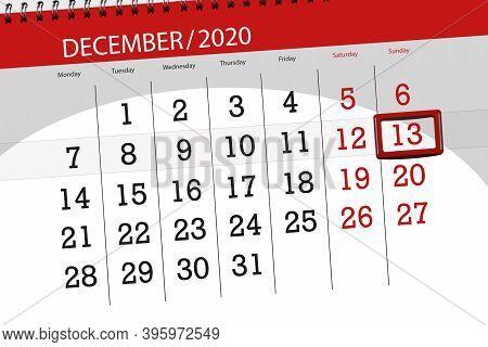 Calendar Planner For The Month December 2020, Deadline Day, 13, Sunday