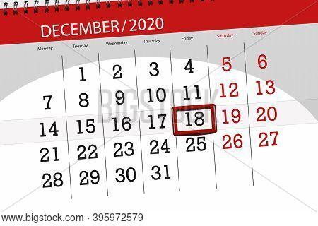 Calendar Planner For The Month December 2020, Deadline Day, 18, Friday