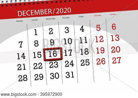 Calendar Planner For The Month December 2020, Deadline Day, 16, Wednesday