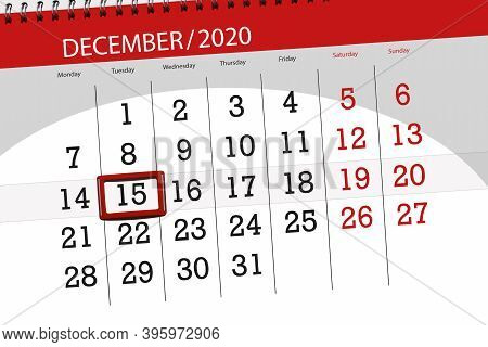 Calendar Planner For The Month December 2020, Deadline Day, 15, Tuesday