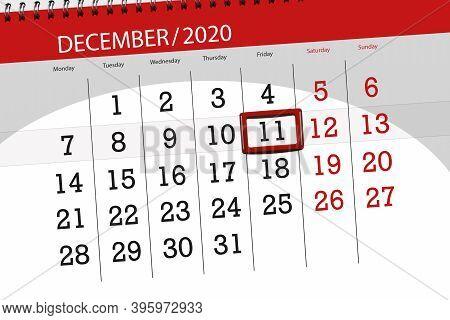 Calendar Planner For The Month December 2020, Deadline Day, 11, Friday