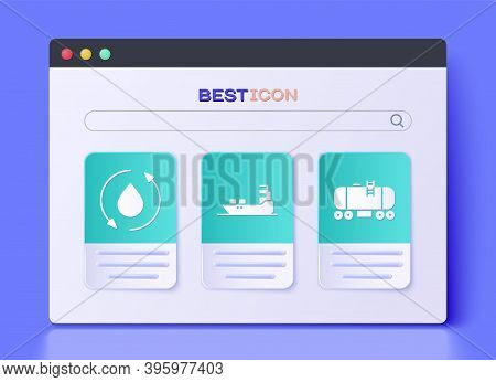 Set Oil Tanker Ship, Oil Drop And Oil Railway Cistern Icon. Vector
