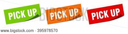 Pick Up Sticker. Pick Up Square Isolated Sign. Pick Up Label