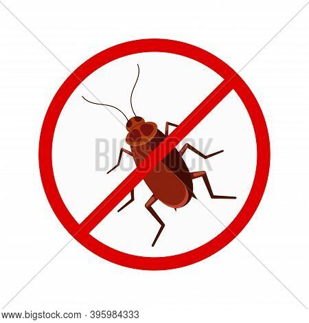 No Cockroach Sign In Red Crossed Circle Vector Icon Isolated On White Background. Stop Pest Brown Ro