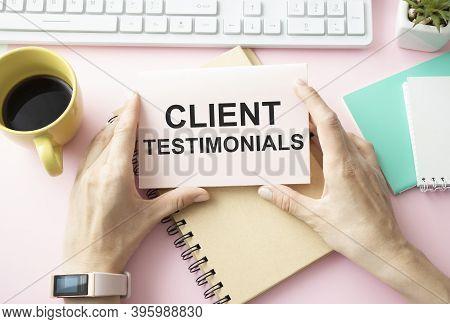Client Testimonials Memo Written On A Notebook