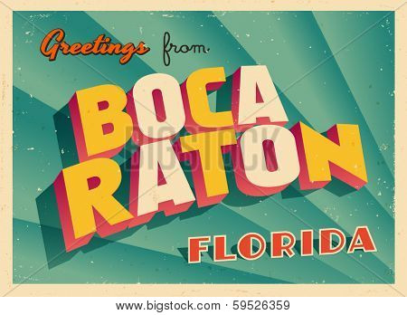 Vintage Touristic Greeting Card - Boca Raton, Florida - Vector EPS10. Grunge effects can be easily removed for a brand new, clean sign.