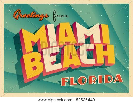 Vintage Touristic Greeting Card - Miami Beach, Florida - Vector EPS10. Grunge effects can be easily removed for a brand new, clean sign.