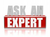 ask an expert - text in 3d red and white letters and block business consult concept words poster