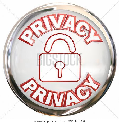 Privacy round 3d button or icon for protecting your data or personal information from theft or online crime
