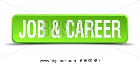 Job And Career Green 3D Realistic Square Isolated Button