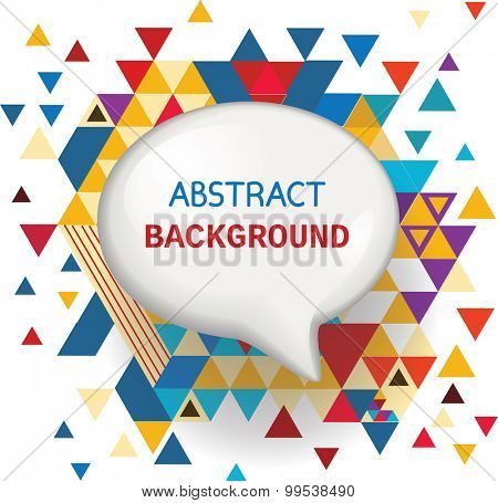 Speech bubble on abstract background with  triangles. Vector illustration.