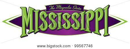Mississippi The Magnolia State