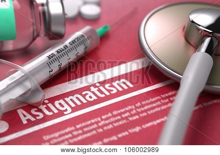 Astigmatism. Medical Concept on Red Background.