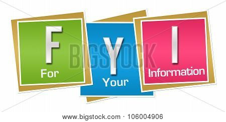 FYI - For Your Information Colorful Blocks