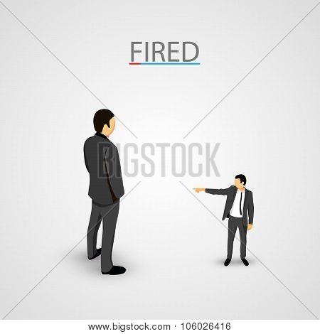 Businessman dismisses. Big man concept