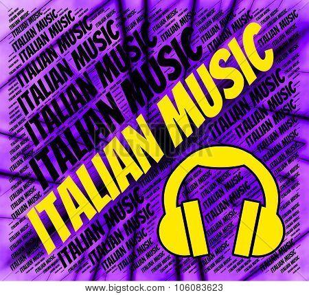 Italian Music Indicates Sound Track And Audio