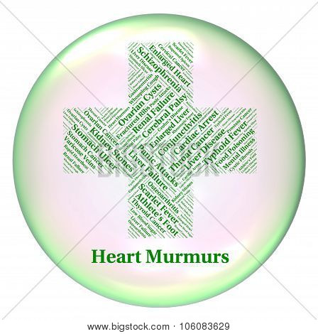 Heart Murmurs Shows Poor Health And Afflictions
