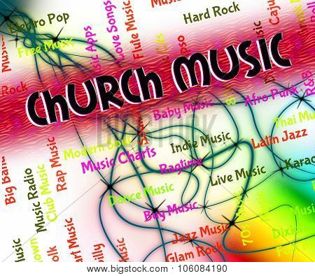 Church Music Indicates House Of God And Abbey