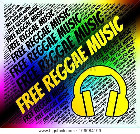 Free Reggae Music Shows No Cost And Audio