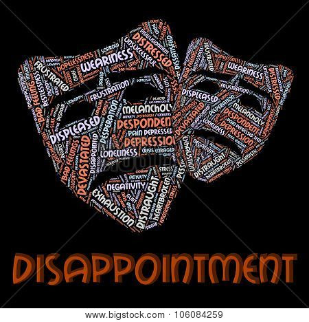 Disappointment Word Indicates Let Down And Crestfallen