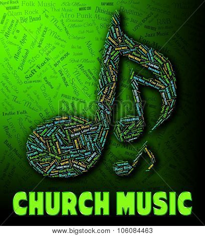 Church Music Indicates House Of Worship And Acoustic