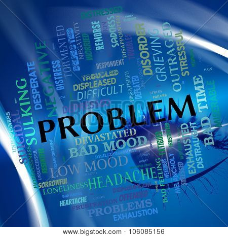 Problem Word Means Predicament Misadventure And Issue