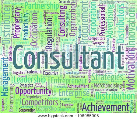 Consultant Word Means Consulting Wordcloud And Authority