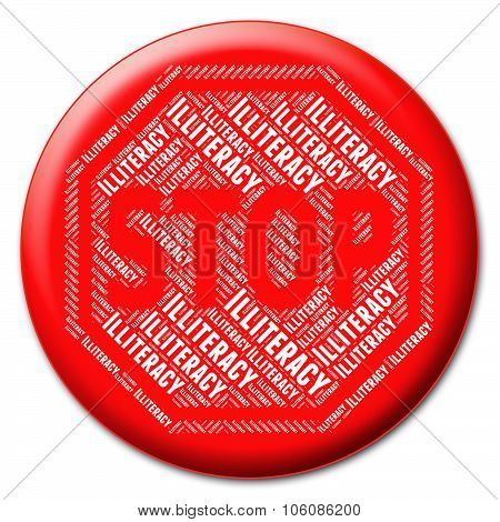 Stop Illiteracy Means Warning Sign And Control