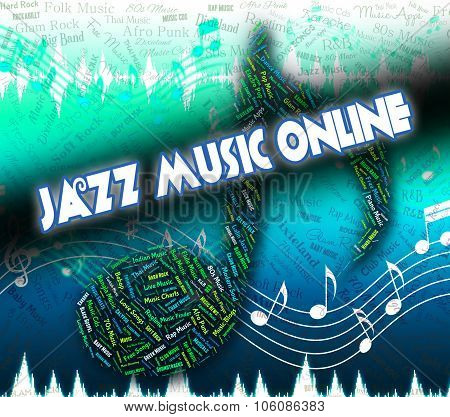 Jazz Music Online Shows World Wide Web And Band