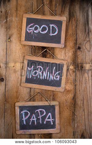 Good Morning Papa