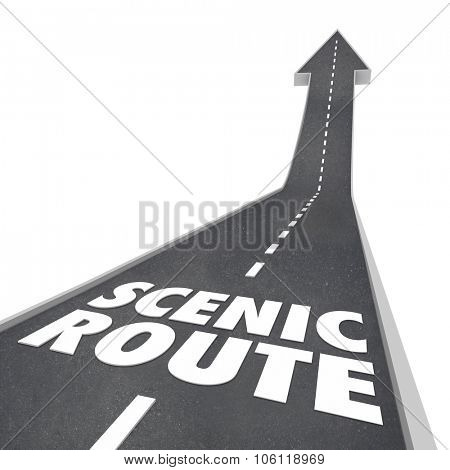 Scenic Route words in 3d letters on a road to illustrate the longer, more enjoyable way to travel or drive