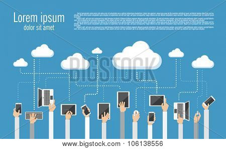 Flat design illustration  of cloud computing. Hands holding various computer and communication devices connecting to the cloud.