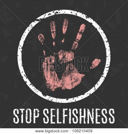 Stop Selfishness Sign