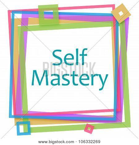 Self Mastery Colorful Frame