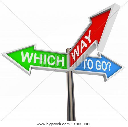 Which Way To Go - 3 Colorful Arrow Signs