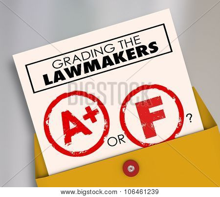 Grading the Lawmakers words on a report card to evaluate the effectiveness of elected officials, legislators or politicians