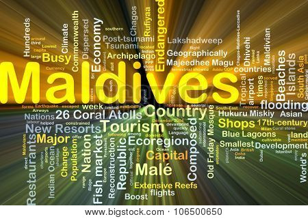 Background concept wordcloud illustration of Maldives glowing light