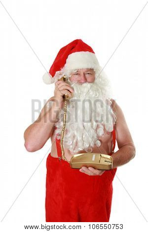 Santa Claus takes or makes a call to someone while he is shirtless on his Personal Golden Telephone. Could Santa be talking a 976 operator also? you decide. Isolated on white with room for your text.