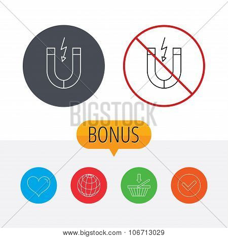 Magnet icon. Magnetic power sign. Physics symbol. Shopping cart, globe, heart and check bonus buttons. Ban or stop prohibition symbol. poster