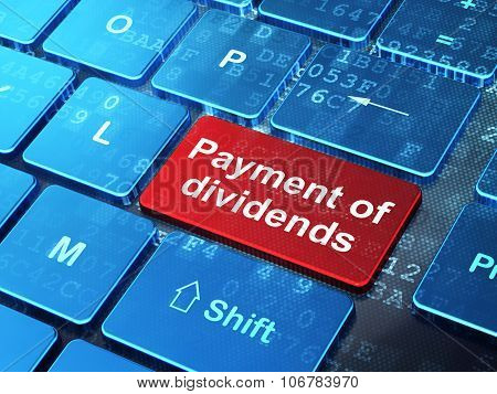 Currency concept: Payment Of Dividends on computer keyboard background
