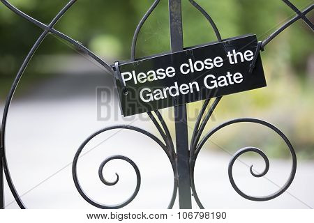 For Saftey, Please Close The Gate
