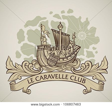 Vintage style design of a caravel on the background of old map and the curled banner on the front. Editable vector illustration.