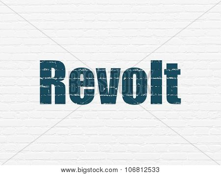 Political concept: Revolt on wall background