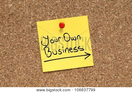 Your Own Business / Entrepreneur / Business Ownership Concept