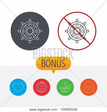 Ship steering wheel icon. Captain rudder sign. Sailing symbol. Shopping cart, globe, heart and check bonus buttons. Ban or stop prohibition symbol. poster