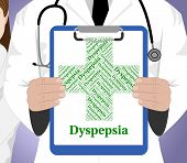 Dyspepsia Word Meaning Poor Health And Illness poster