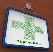 Appendicitis Word Indicating Ill Health And Infirmity poster